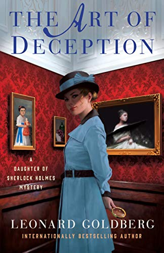The Art of Deception (A Daughter of Sherlock Holmes MysteryMysteries, Bk. 4)