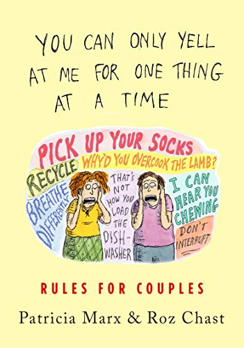 You Can Only Yell at Me for One Thing at a Time: Rules for Couples