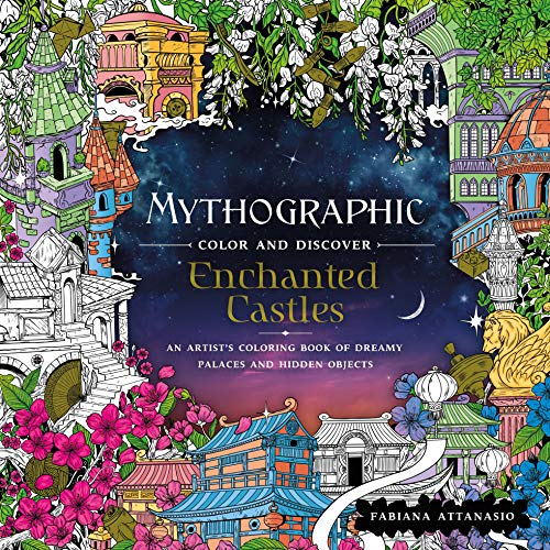 Enchanted Castles (Mythographic: Color and Discover)