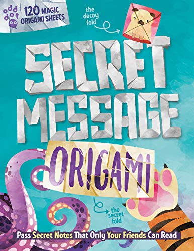 Secret Message Origami: Pass Secret Notes That Only Your Friends Can Read!
