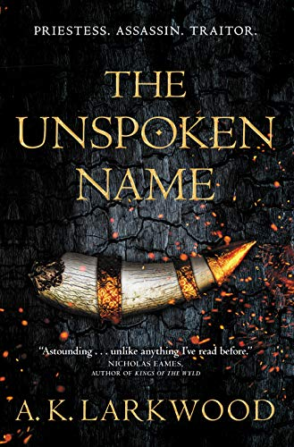 The Unspoken Name (The Serpent Gates, Bk. 1)