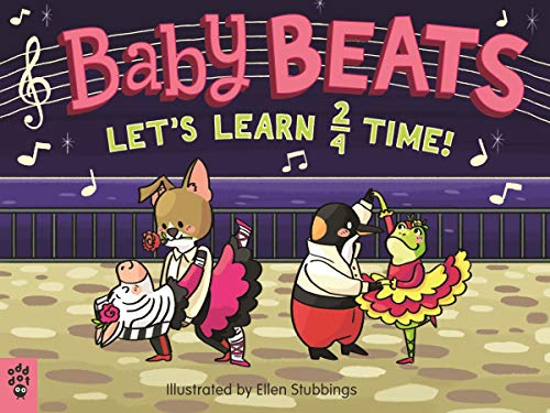 Baby Beats: Let's Learn 2/4 Time! (Baby Beats, Bk. 3)