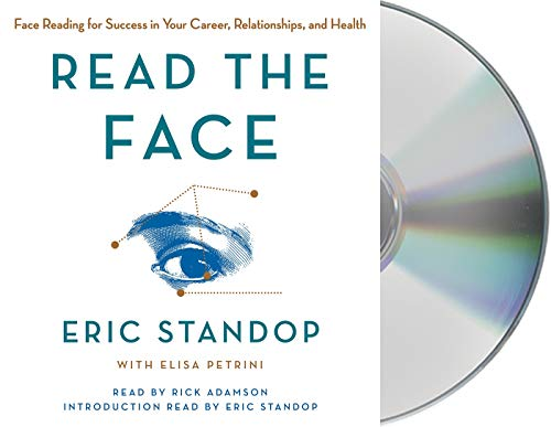 Read the Face: Face Reading for Success in Your Career, Relationships, and Health