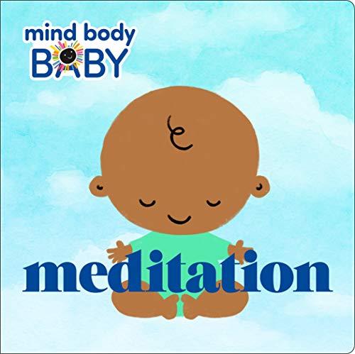 Meditation (Mind Body Baby)