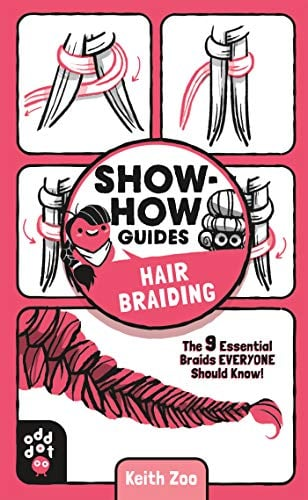 Hair Braiding: The 9 Essential Braids Everyone Should Know! (Show-How Guides)