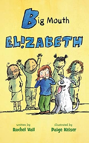 Big Mouth Elizabeth (A Is for Elizabeth, Bk.2)