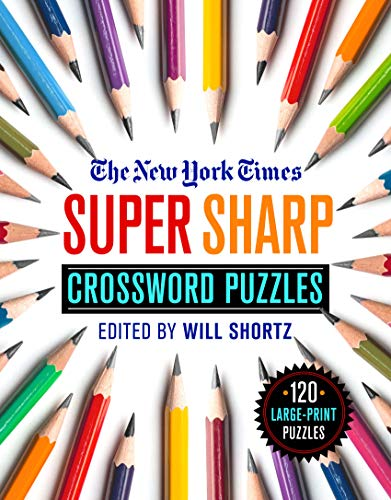 The New York Times Super Sharp Crossword Puzzles