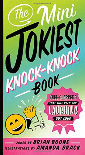 The Mini Jokiest Knock-Knock Book (Jokiest Joking Joke Books)