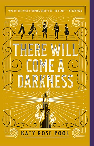 There Will Come a Darkness (The Age of Darkness, Bk. 1)