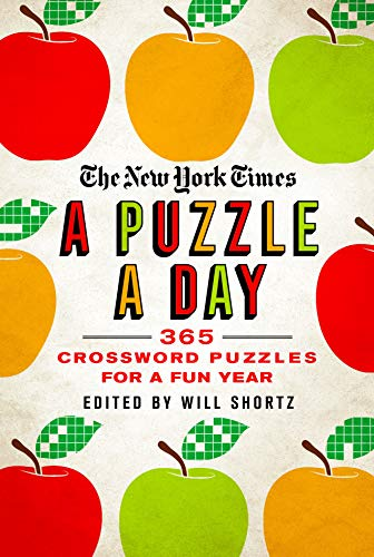 A Puzzle a Day: 365 Crossword Puzzles for a Year of Fun (The New York Times)
