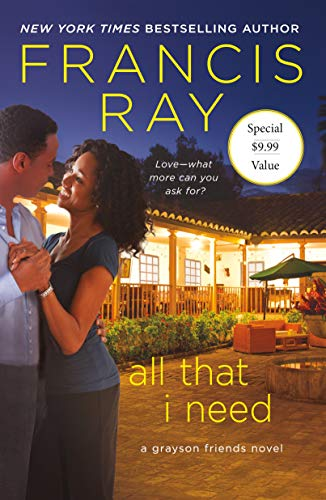 All That I Need (Grayson Friends, Bk. 9)