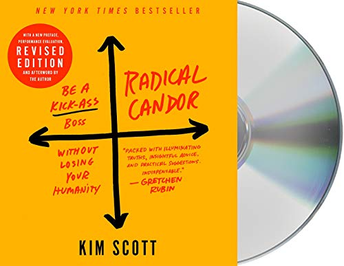 Radical Candor (Revised & Updated Edition)