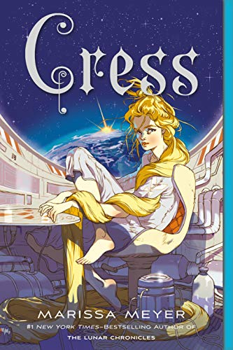 Cress (The Lunar Chronicles, Bk. 3)
