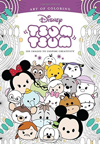 Tsum Tsum: 100 Images to Inspire Creativity (Art of Coloring)