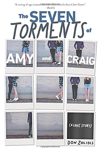 The Seven Torments of Amy and Craig (A Love Story)