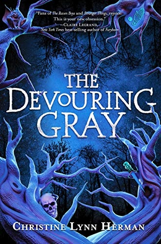 The Devouring Gray (The Devouring Gray, Bk. 1)