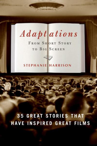 Adaptations: From Short Story to Big Screen