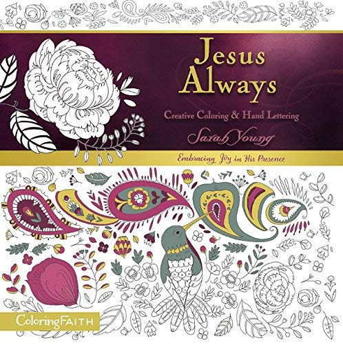 Jesus Always: Creative Coloring & Hand Lettering (Coloring Faith)