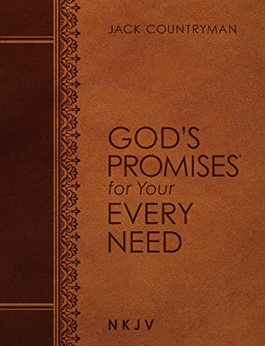 God's Promises for Your Every Need (NKJV, Large Print)