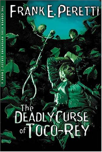 The Deadly Curse of Toco-Rey ( Cooper Kids Adventures, Bk. 6)