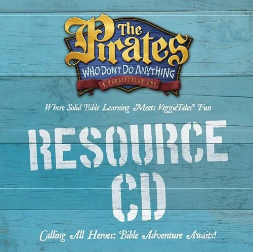 VBS Resource CD (The Pirates Who Don't Do Anything: A Veggietales VBS)