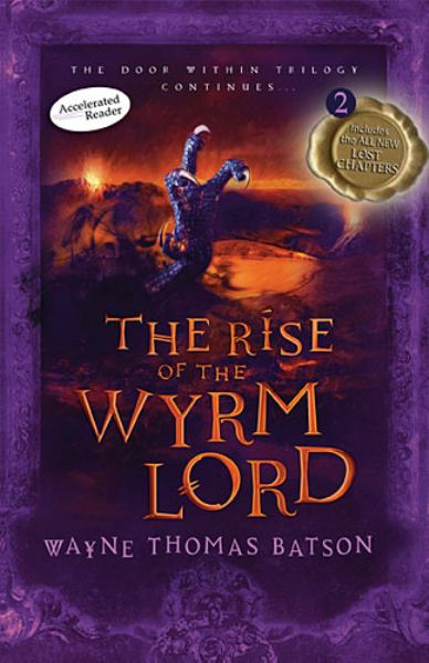 The Rise of the Wyrm Lord (Door Within Trilogy, Bk. 2)