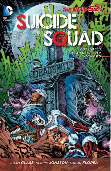 Death is for Suckers (Suicide Squad: The New 52! Volume 3)