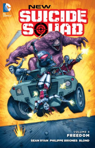 Freedom (New Suicide Squad, Volume 3)