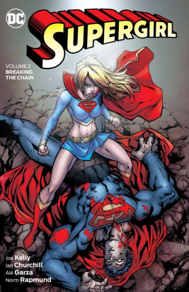 Breaking the Chain (Supergirl, Volume 2)