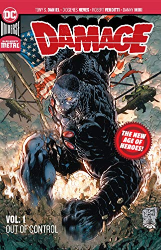 Damage: Out of Control (New Age of Heroes, Volume 1)