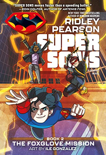 Super Sons (The Foxglove Mission, Bk. 2)