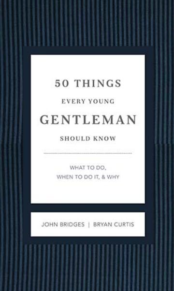 50 Things Every Young Gentleman Should Know (Revised and Expanded)