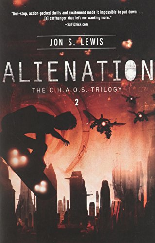 Alienation (The C.H.A.O.S. Triilogy, Bk#2)