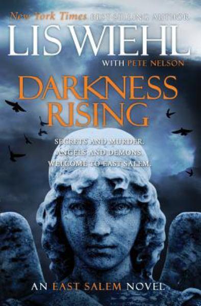 Darkness Rising (East Salem Novel)