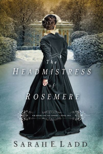 The Headmistress of Rosemere (Whispers on the Moors, Bk. 2)