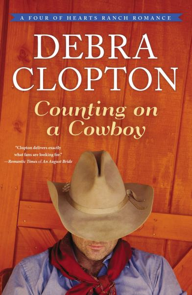 Counting on a Cowboy (A Four of Hearts Ranch Romance)