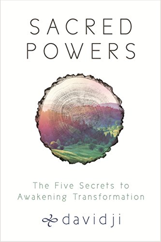 Sacred Powers: The Five Secrets to Awakening Transformation