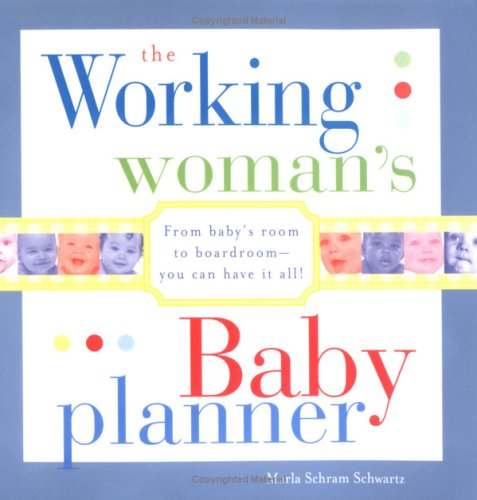 The Working Woman's Baby Planner