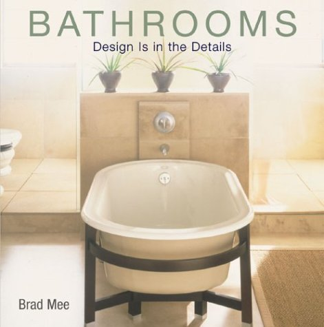 Bathrooms: Design Is in the Details