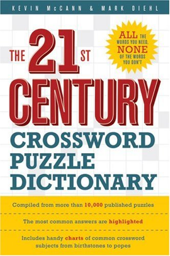 The 21st Century Crossword Puzzle Dictionary (Crossword Dictionary)