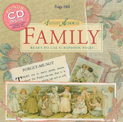 Family: Ready-To-Use Scrapbook Pages (Instant Memories)