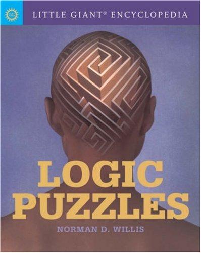 Logic Puzzles (Little Giant Encyclopedia)