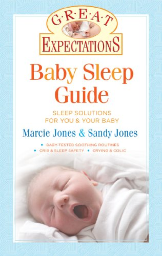 Baby Sleep Guide (Great Expectations)