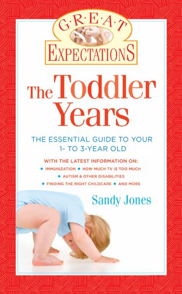 The Toddler Years (Great Expectations)