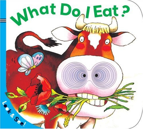What Do I Eat? (Look & See!)