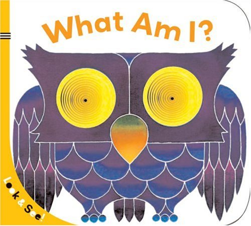 What Am I? (Look & See!)