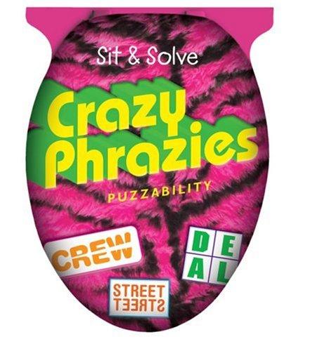 Sit & Solve Crazy Phrazies (Sit & Solve Series)