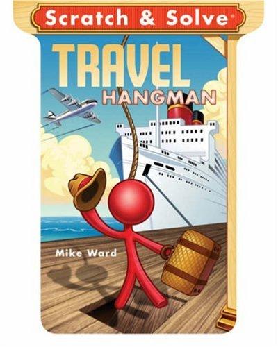 Scratch & Solve Travel Hangman (Scratch & Solve Series)