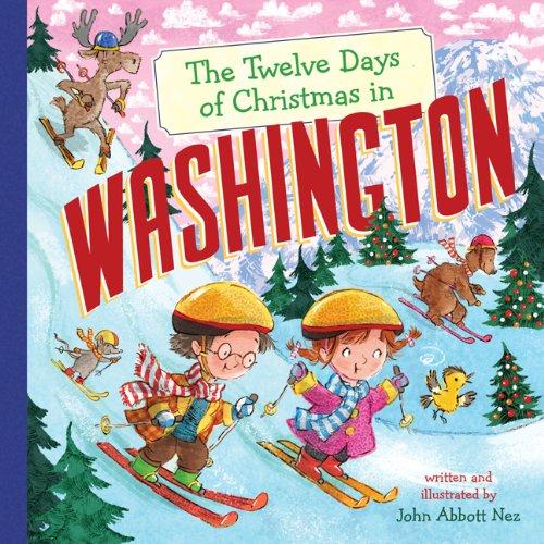 The Twelve Days of Christmas in Washington (Twelve Days of Christmas, State By State)