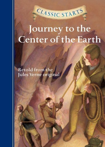 Journey to the Center of the Earth (Classic Starts)